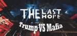 The Last Hope Trump vs Mafia Remastered Free Download