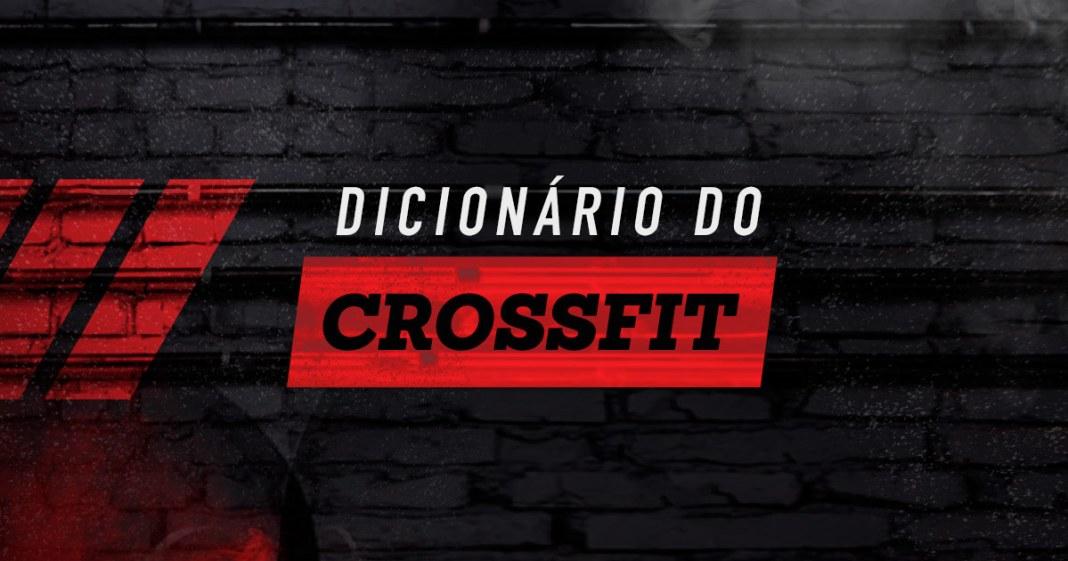 Dicionário do CrossFit - Siglas e Expressões