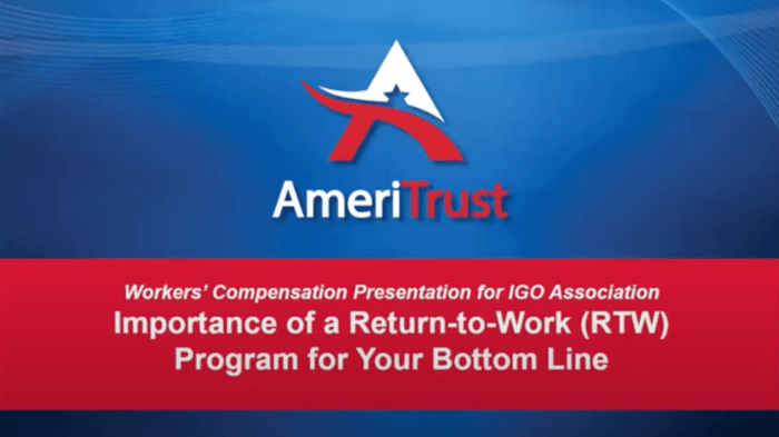 AmeriTrust Presents The Value of Workers' Comp Return To Work Program