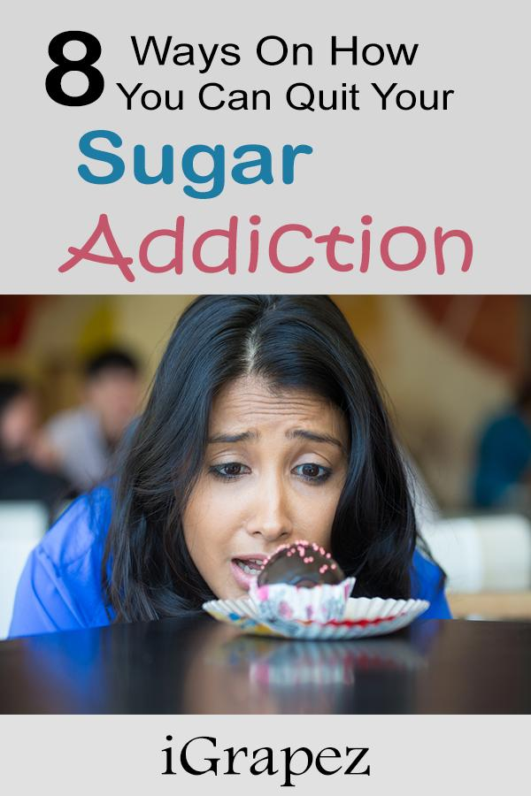 8 Ways On How You Can Quit Your Sugar Addiction