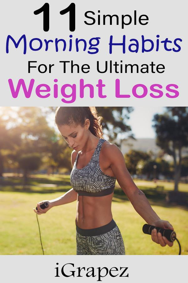 11 Simple Morning Habits for Ultimate Weight-Loss Success
