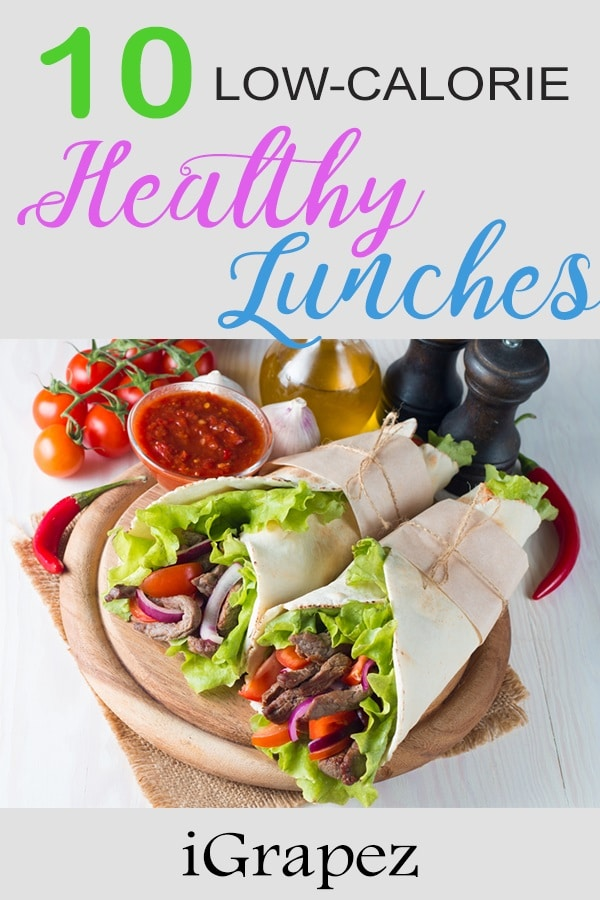10 Low-Calorie Healthy Lunches- [Healthy Lunch For Work]