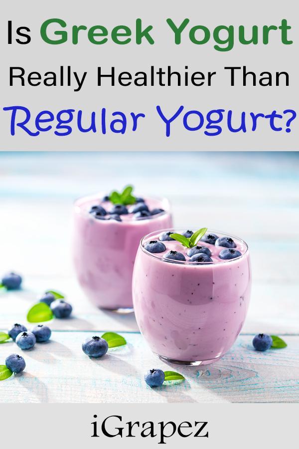 Is Greek Yogurt Really More Nutritious Than Regular Yogurt