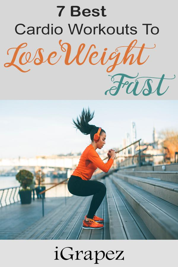 7 Best Cardio Workouts to Lose Weight Fast