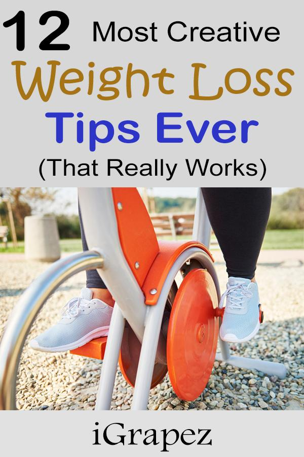 12 most creative weight-loss tips ever (that really work!)