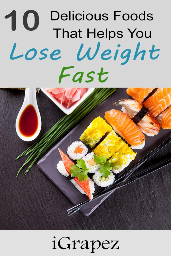 10 Delicious Foods That Help You Lose Weight Fast Igrapez