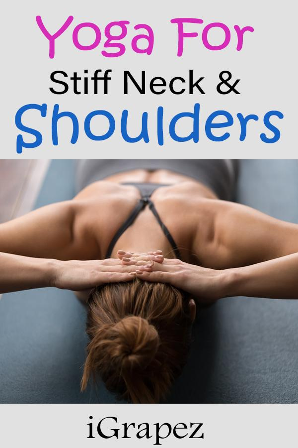 Yoga for Stiff Neck and Shoulders