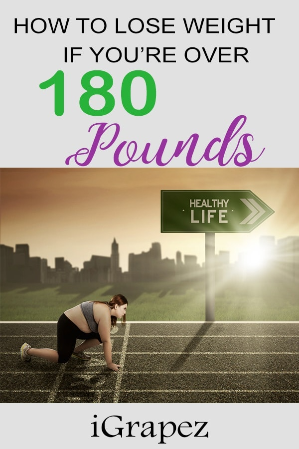 How to Lose Weight if You're Over 180 Pounds- [8 Simple Tips]