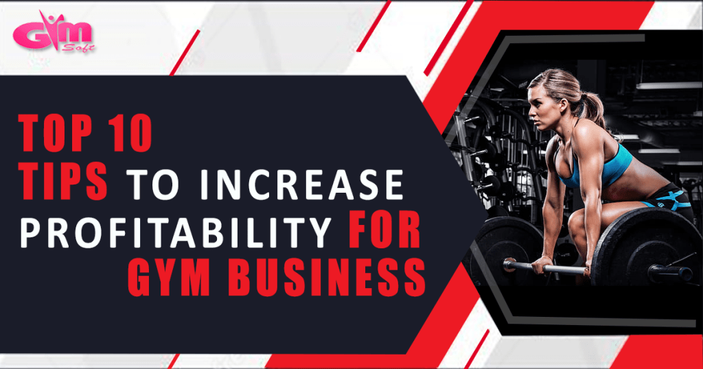 Increase Profit with GYM Software