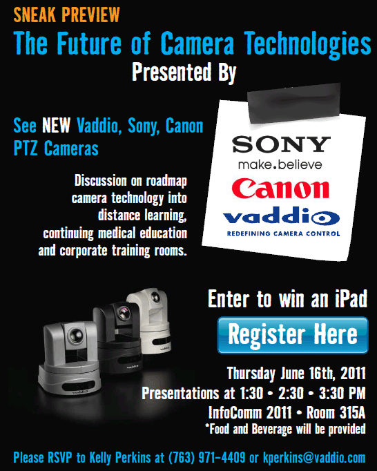 Vaddio @ InfoComm 2011 - The Future of Camera Technologies (6/16/11)