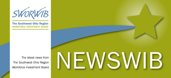 News from Southwest Ohio Region Workforce Investment Board