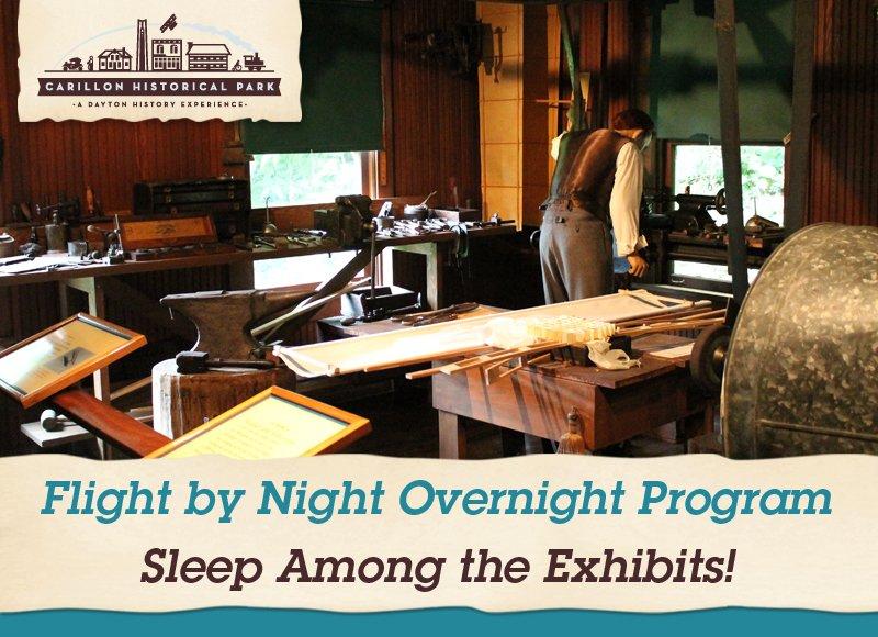 Flight by Night Overnight Program at Carillon Park