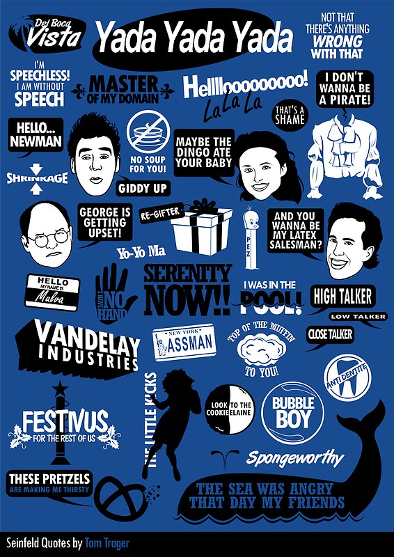 Seinfeld Quotes Posters By Tom Trager Redbubble