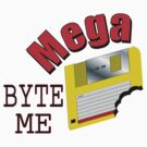 Mega Byte Me by tigressmuse