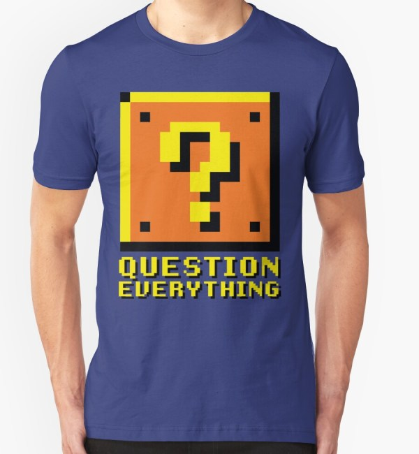 """Question Everything"" T-Shirts & Hoodies by anfa 