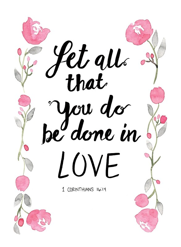 """Download """"1 Corinthians 16:14 Let all that you do be done in Love ..."""