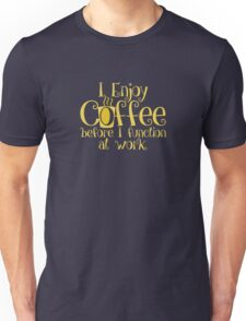Coffee + Morning = Function T-Shirt