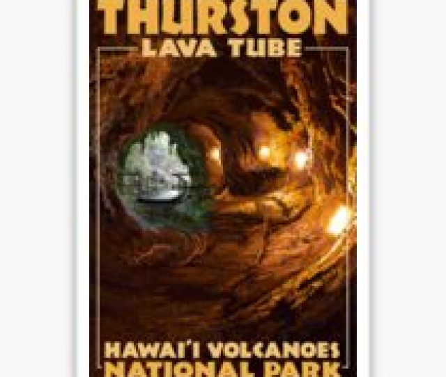 Thurston Lava Tube Hawai Ca Bbi Volcanoes National Park Travel Decal Sticker
