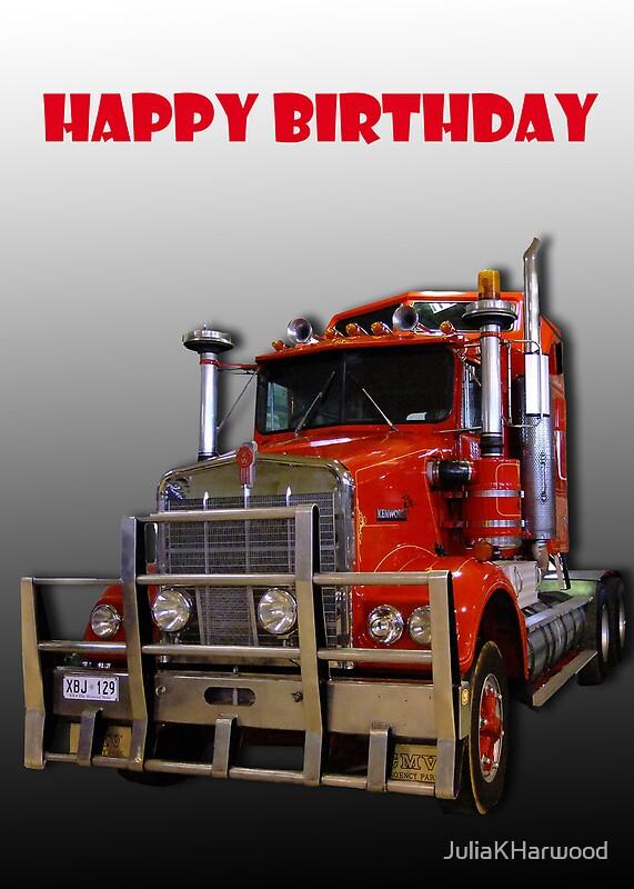 Red Kenworth Truck Happy Birthday By Julia Harwood