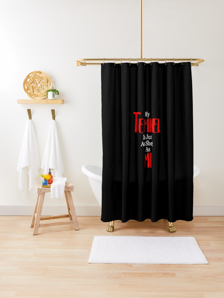 my temper is just as short as me funny design for short people shower curtain by artyartisticart redbubble