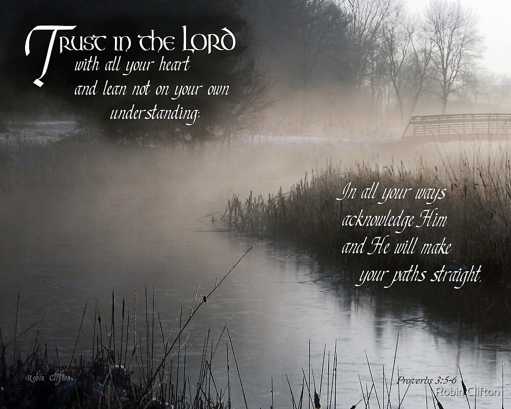 Trust In The Lord Proverbs 35 6 By Robin Clifton