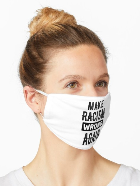 """Make Racism Wrong Again Political Design"""" Mask by javierstabile 