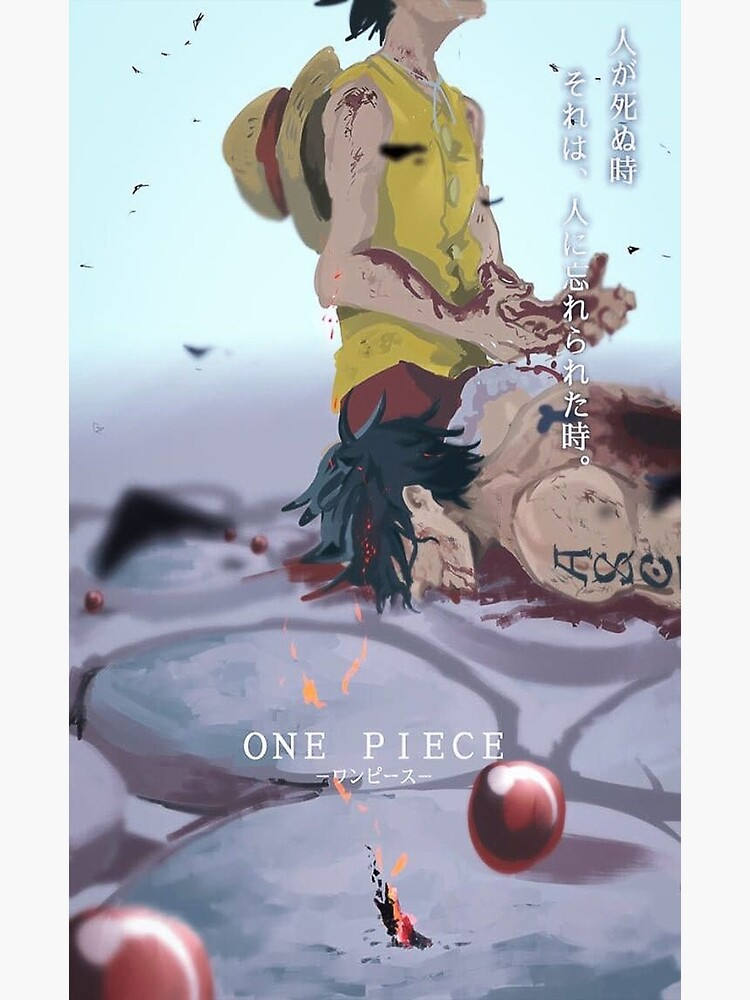 If playback doesn't begin shortly, try restarting your device. One Piece Ace Death Greeting Card By Neidone Redbubble