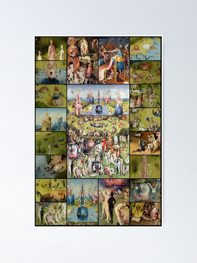 the garden of earthly delights poster by montage madness redbubble