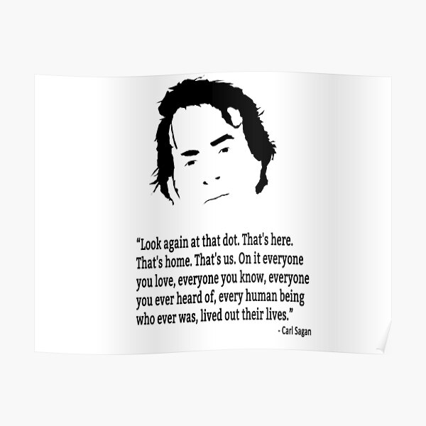 carl sagan pale blue dot poster by deadwriters redbubble