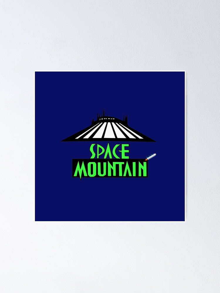 space mountain poster by dopepark redbubble