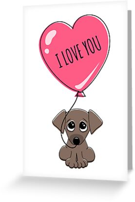 Cute Puppy Dog Holding Heart Balloon With Text I Love You