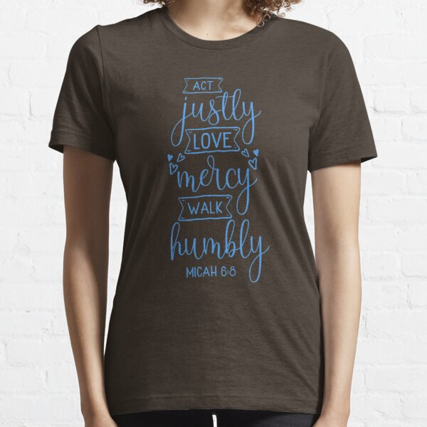 Download Act Justly T-Shirts   Redbubble