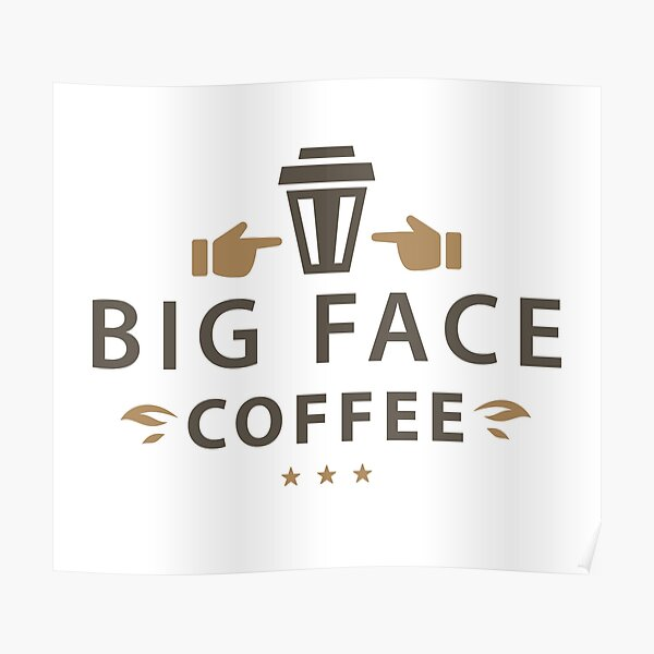 big face posters redbubble