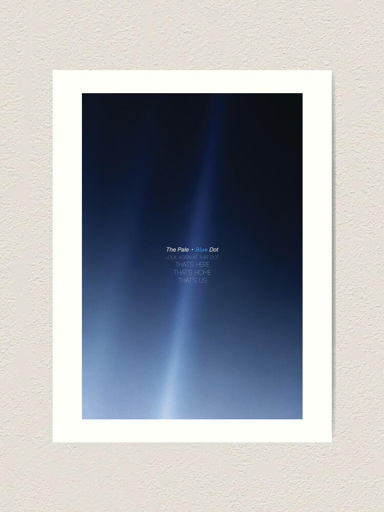 carl sagan pale blue dot revisited 2020 minimal design posters prints art print by artcolourized redbubble