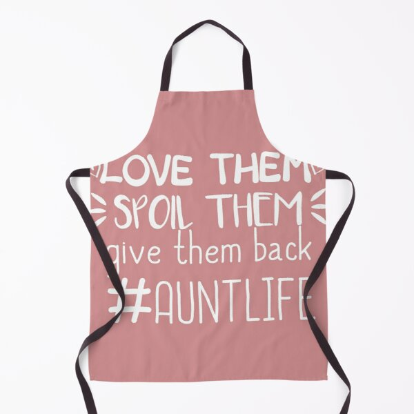 Download Aunt Life Aprons   Redbubble
