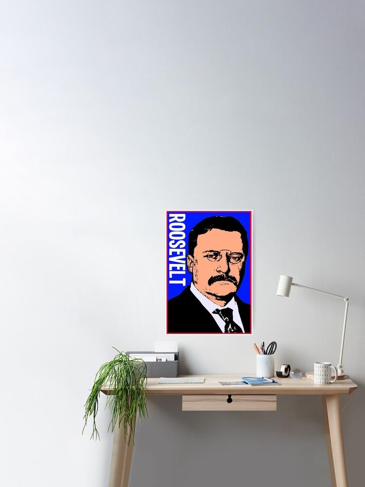 theodore roosevelt farbe poster von truthtopower redbubble