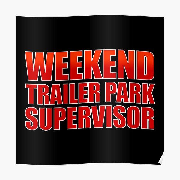 poster trailer park redbubble