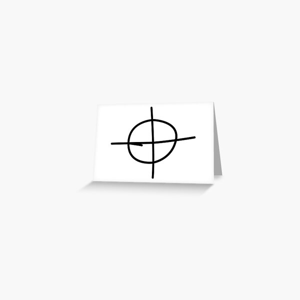 He would also sign his letters with a circle and a cross over it, seemingly appearing as a target or a coordinate symbol. Zodiac Killer Greeting Cards   Redbubble