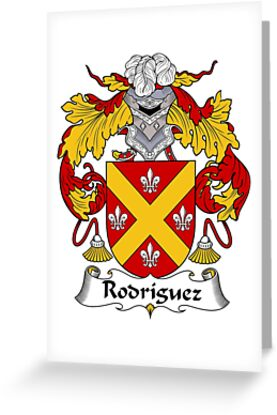 Rodriguez Coat Of ArmsFamily Crest Greeting Cards By