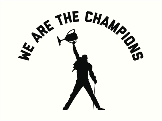"""We are the champions - QUEEN"" Art Print by supertruji ..."