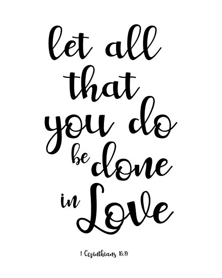 Download Let All That You Do Be Done In Love - 1 Corinthians 16:14 ...