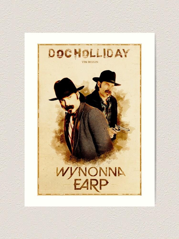 wynonna earp westernstil besetzung poster 10 doc holliday special kunstdruck von czeegers redbubble