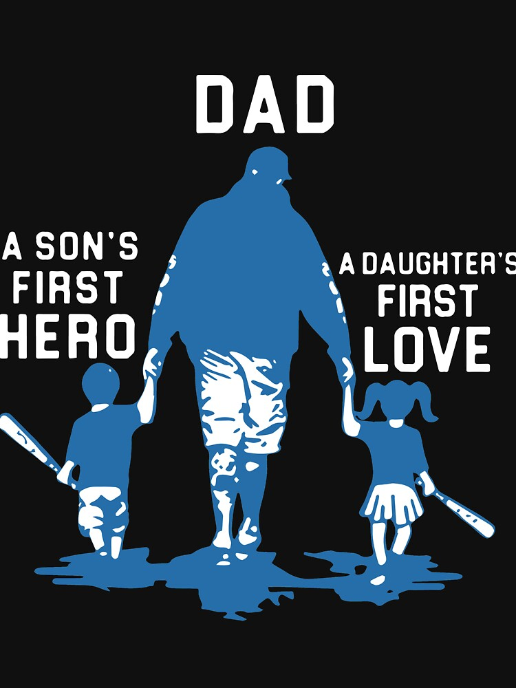 """Download """"dad is a sons first hero and a daughters first love ..."""