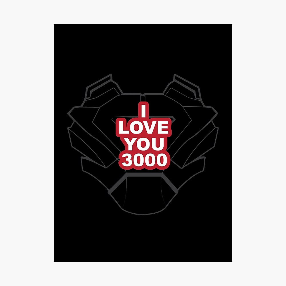 i love you 3000 poster by mainxstrm redbubble