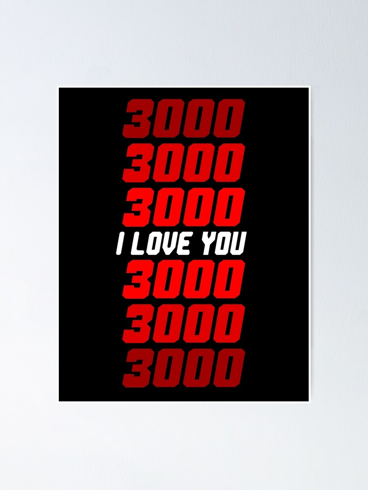 i love you 3000 poster by silamoart redbubble
