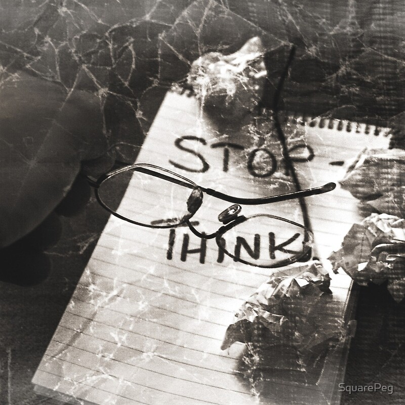 Stop – Think. by © James Leader