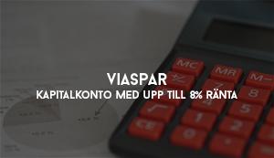 ViaSpar - Kapitalkonto med upp till 8% ränta