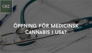 Öppning för medicinsk cannabis i USA