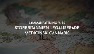 Storbritannien legaliserade medicinsk cannabis