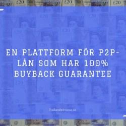 En plattform för P2P-lån - 100% buyback guarantee